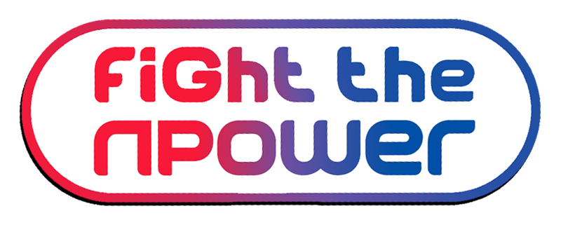 Fight the npower 2