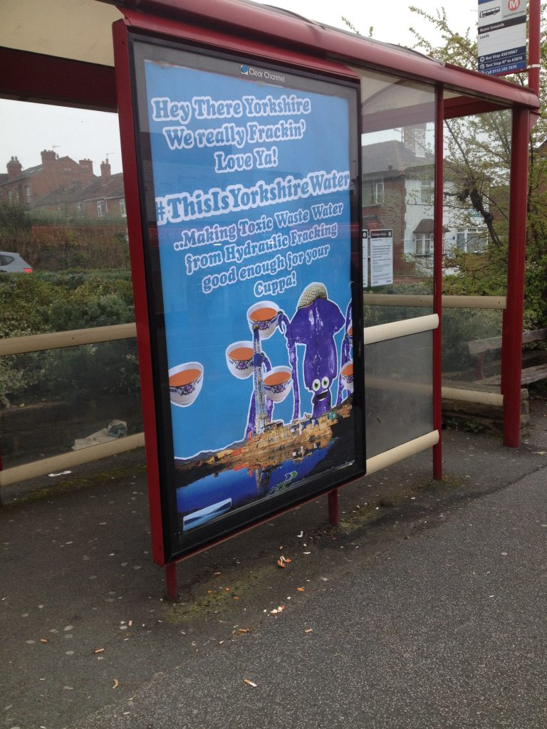 Something in't Water: Satirical adverts appear in bus stops around Leeds to protest fracking.
