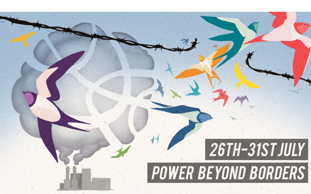 Power Beyond Borders: Take action for climate & migrant justice at our camp this month!